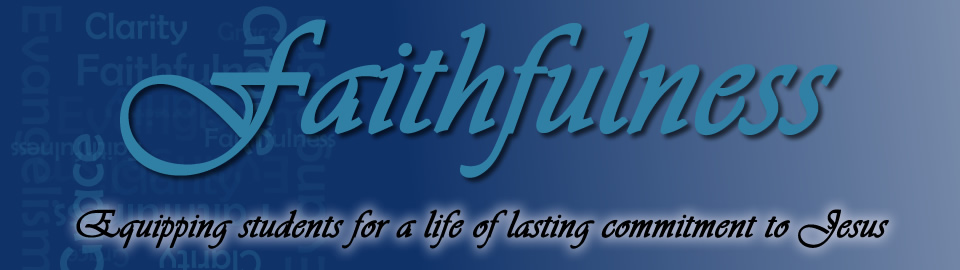 Florida Bible College - Faithfulness